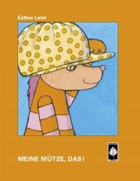 Irmelgeschichten: Meine Mütze, Das!